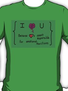 I brain You T-Shirt