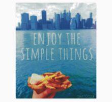 Enjoy the simple things. by kimbozar