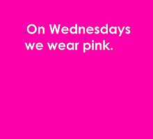 On Wednesdays, we wear pink Card by emilylaura