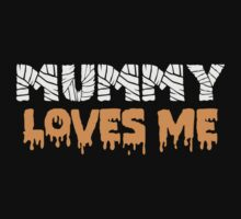 Mummy Loves Me by Carolina Swagger