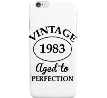 vintage 1983 aged to perfection iPhone Case/Skin