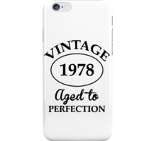 vintage 1977 aged to perfection iPhone Case/Skin