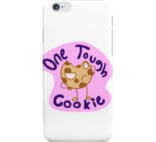 One Tough Cookie iPhone Case/Skin
