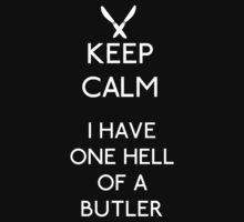 Kuroshitsuji - Keep Calm One Hell of a Butler by heavyhebi