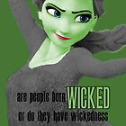 Are People Born Wicked? by HannahJill12