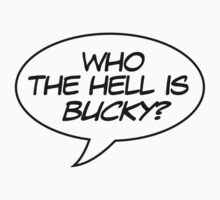 Who the Hell is Bucky? by potterstinks