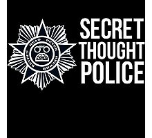 Secret Thought Police Photographic Print
