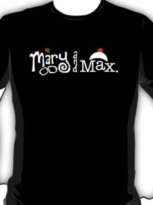 Mary and Max (white) T-Shirt