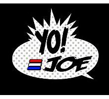 Yo Joe Raps! Photographic Print