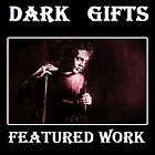 Dark Gifts featured work by cultlestat