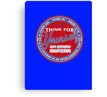 Think For Yourself Canvas Print