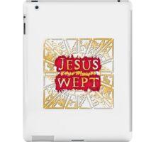 Jesus Wept - Lament Configuration iPad Case/Skin