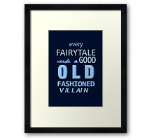 Every Fairytale Framed Print