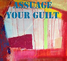 Message ... ASSUAGE YOUR GUILT by TonyBroadbent
