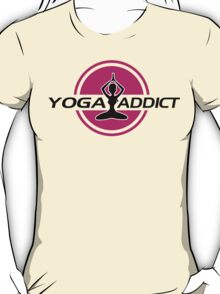 Yoga addict T-Shirt