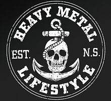 Heavy Metal Lifestyle by Jay Williams