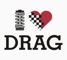 I Love DRAG (1) by PlanDesigner