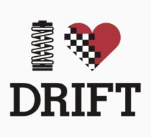 I Love Drift (1) by PlanDesigner