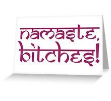 Namaste Bitches Lotus Pink Greeting Card