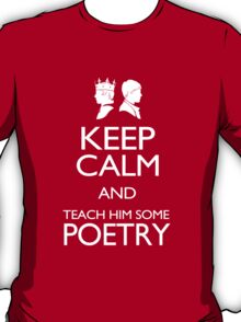 Keep Calm and Poetry T-Shirt