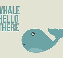 "We are Whales - ""Whale Hello There"" by WigglesOfWonder"