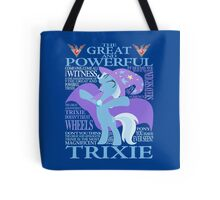 The Great and Powerful Trixie Tote Bag