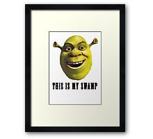 This is my swamp Framed Print