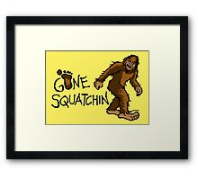 Gone Squatchin Framed Print