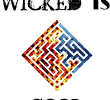 """The Maze Runner """"WICKED Is Good"""" Print by ThoseFandomss"""