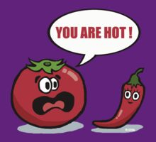You are hot ! by NewSignCreation