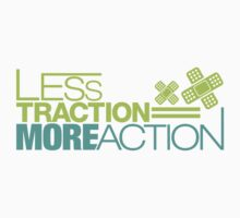 Less traction = More action (3) Kids Clothes