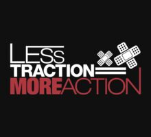 Less traction = More action (1) by PlanDesigner
