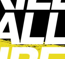 Kill All Tires (2) Sticker