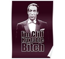 I'm Cliff Huxtable B*tch Poster