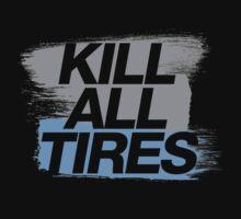 Kill All Tires (7) Kids Clothes