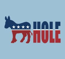 DEMOCRAT ASS HOLE by RightWingCloth