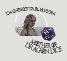 Daenerys Mother of Dragon Dice by Takotaguy