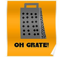 Oh, Grate Poster