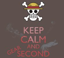 Keep Calm and Gear Second by Dan C