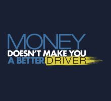Money doesn't make you a better driver (4) by PlanDesigner