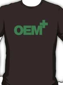 OEM+ (1) T-Shirt
