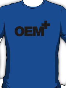 OEM+ (2) T-Shirt