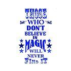 Believe In Magic by NatalieMirosch