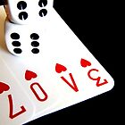Love  ..... Is A Gamble! by SexyEyes69