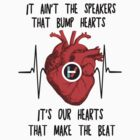 Our Hearts Make The Beat by BethTheKilljoy