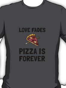 Pizza Forever T-Shirt
