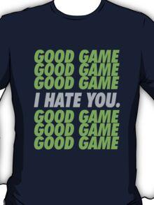 Seahawks Good Game I Hate You T-Shirt