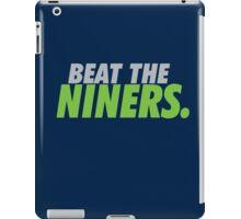 Beat the Niners iPad Case/Skin