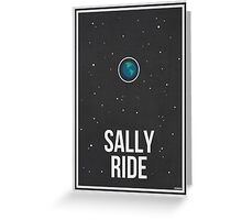 SALLY RIDE- Women in Science Collection Greeting Card
