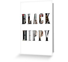 Black Hippy Greeting Card